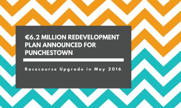 €6.2 million Punchestown Redevelopment Plan announced
