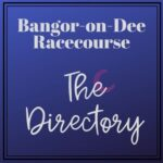 Bangor-on-Dee Racecourse Guide