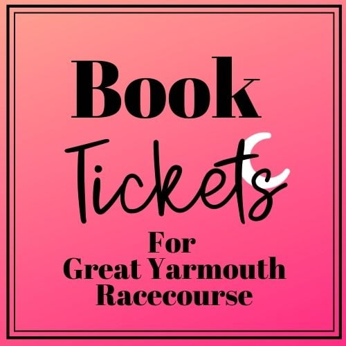 book tickets to Great Yarmouth Racecourse, Great Yarmouth Races