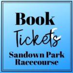 Sandown Park Racecourse Guide