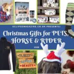 Christmas Gifts for PETS, HORSES & RIDERS 2020